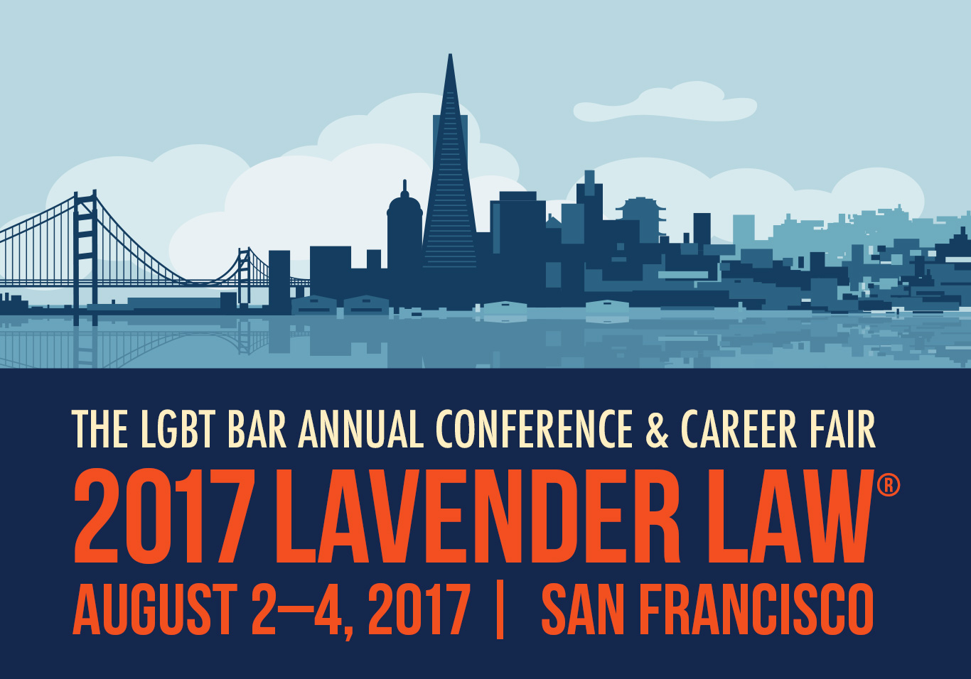 THE LGBT BAR PRESENTS: 29TH ANNUAL CONFERENCE & CAREER FAIR: August 2-4 2017