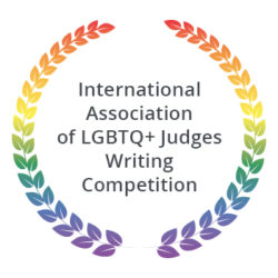 International Association of LGBTQ+ Judges Writing Competition