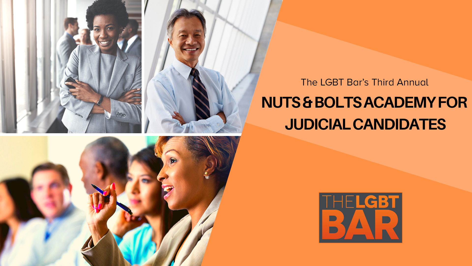The LGBT Bar's Third Annual Nuts & Bolts Academy For Judicial Candidates